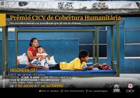 Ainda dá tempo de se inscrever no Prêmio CICV de Cobertura Humanitária
